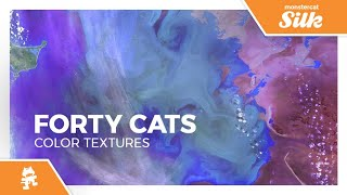 Forty Cats - Color Textures [Monstercat Release]