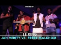 Download LE RING : Frère Malkhom VS Jah Verity [SPECTACLE]  Partie 05 MP3 song and Music Video