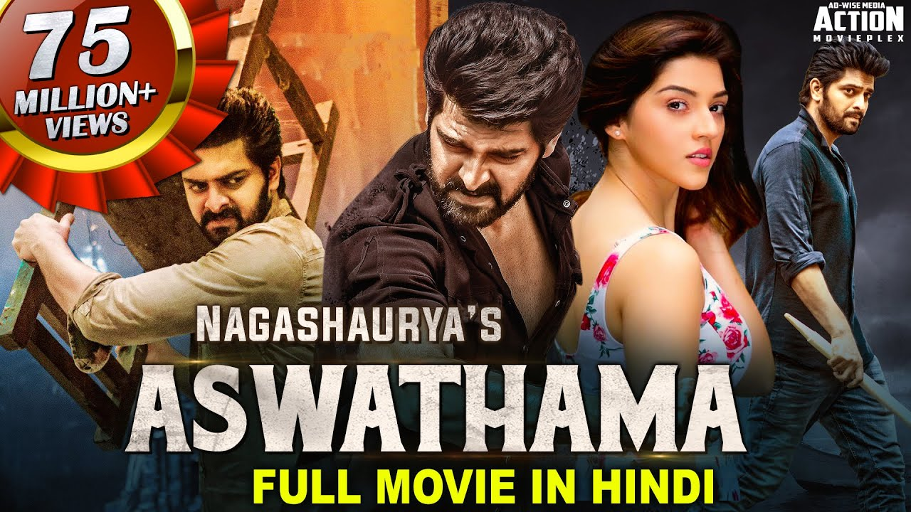 Download ASWATHAMA Movie Hindi Dubbed (2021) New Released Hindi Dubbed Movie | Naga Shourya, Mehreen Pirzada