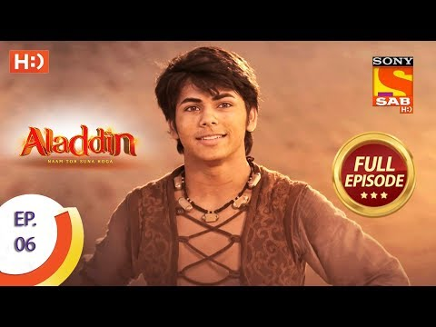 Aladdin  - Ep 6 - Full Episode - 28th August, 2018