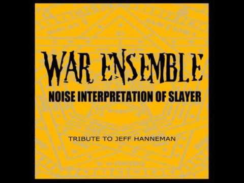 WAR ENSEMBLE - Noise Interpretation Of Slayer [Tribute To Jeff Hanneman]