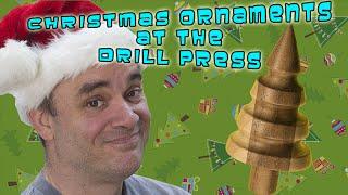 Christmas Ornaments At The Drill Press