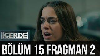 İçerde 15. Bölüm 2. Fragman