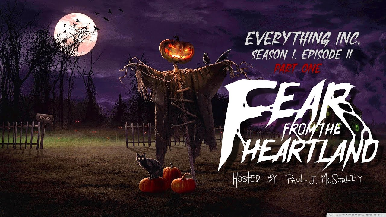 Download -Everything Inc- Part 1- Geoff Sturtevant Creepypasta 💀 aul J. McSorley's Fear From the Heartland