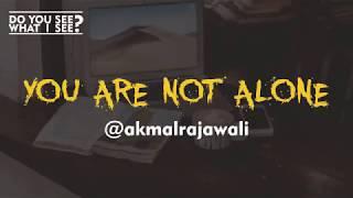Cerita Horor True Story #3 - You are Not Alone