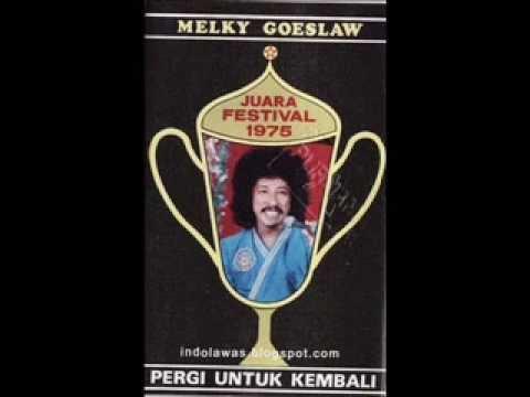 Pergi untuk kembali ( original ) by melky goeslaw