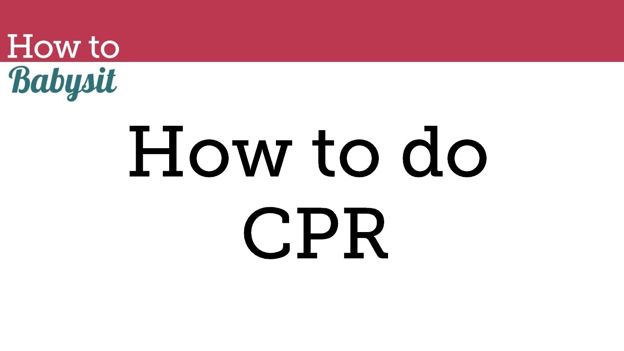 How To Do Cpr Babysitting Course Babysitting Classes Youtube
