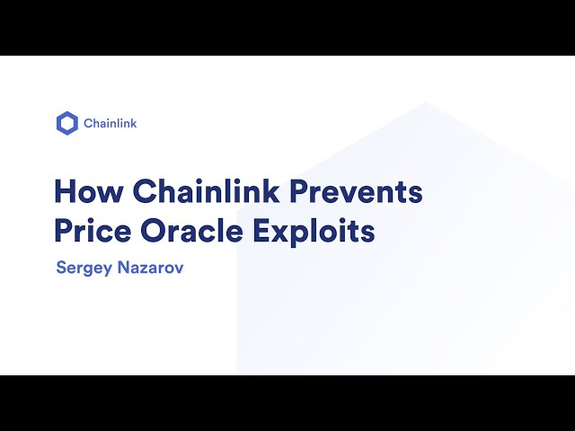 How Chainlink Prevents Price Oracle Exploits | Sergey Nazarov, Chainlink