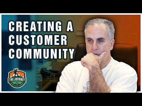 Creating a Customer Community: The Journey, Episode 17, Season 2