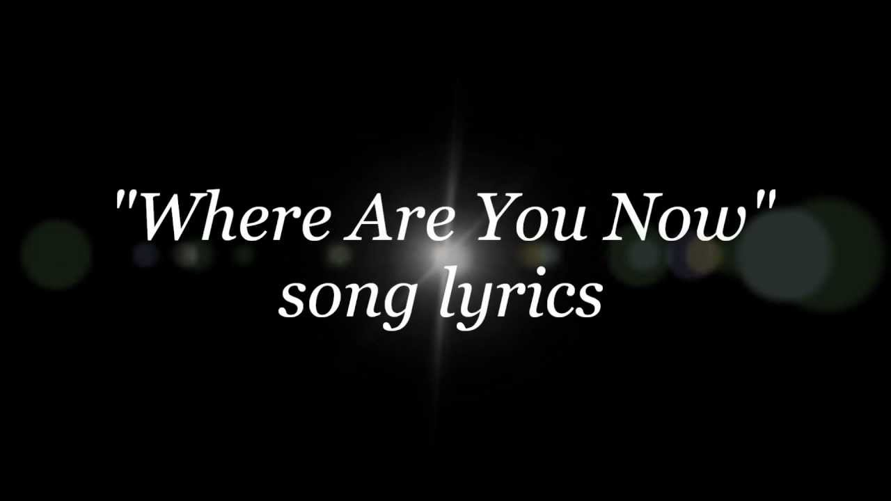 Where are you song lyrics