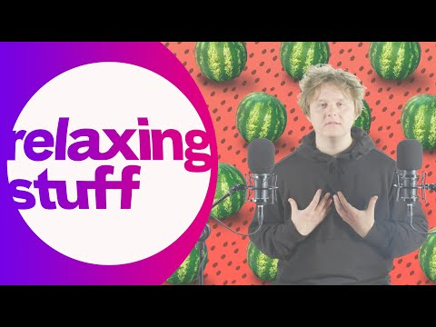 Lewis Capaldi Experiments With ASMR – Relaxing Stuff