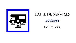 Seyssel : aire de services pour camping-cars dans l'Ain (France)