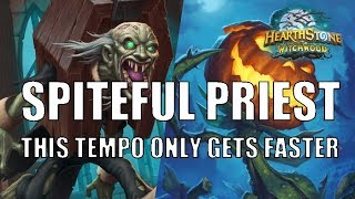 Witchwood Spiteful Priest applied massive tempo!