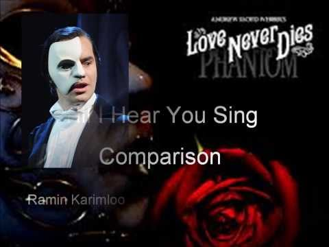 Till I Hear You Sing Comparison
