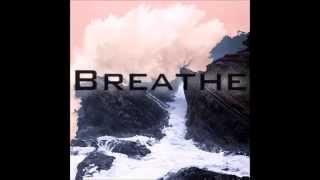 The Disciples - Breathe [Radio Edit]