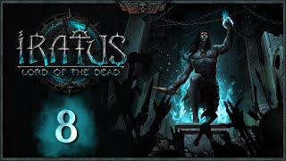 IRATUS: Lord of the Dead | Capítulo 8 | Las DAMPIRAS son muy chungas... NOS VAMOS A LA MIERDA