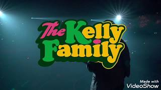 The Kelly Family - Over the Hump (Fan Video)