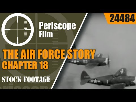 "THE AIR FORCE STORY CHAPTER 18  ""BIG WEEK"" SATURATION AIR OFFENSIVE 1944  24484"