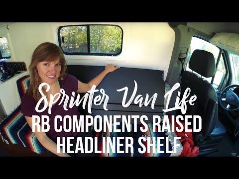 Installing RB Components Raised Headliner Shelf in a Sprinter Van