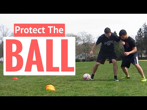 How To Use Your Body In Soccer To Protect The Ball