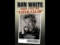 Ron White: They Call Me Tater Salad Stand Up Comedy Full Show
