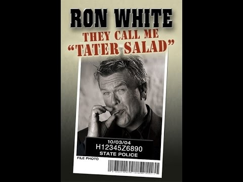 Ron White They Call Me Tater Salad Stand Up Comedy Full Show Youtube