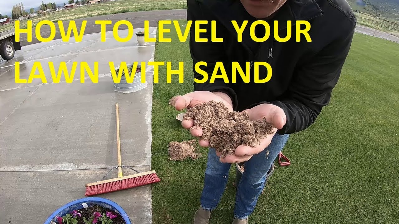Level Lawn with SAND - YouTube