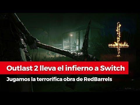 ¡Outlast 2 desata el infierno en Switch! | Un vistazo a la versión para la consola de Nintendo
