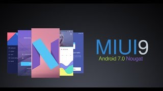 | MIUI 9 | Top New Features | Redmi Note 4 | Global Stable |