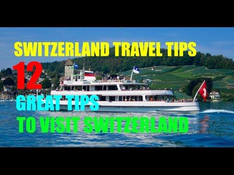 Switzerland Travel Tips: 12 Great Tips to Visit Switzerland