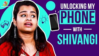 Unlocking Shivangi Phone Secrets | Super Singer, Cooku with Comali, Vijay TV, | Indiaglitz