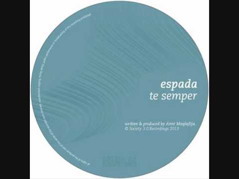 Espada - Te Semper [Sasa Radic Remix]