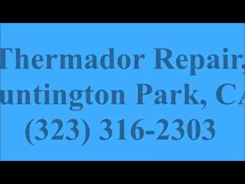 Thermador Repair, Huntington Park, CA, (323) 316-2303