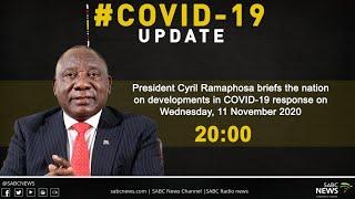 President Cyril Ramaphosa addresses the nation: 11 November 2020