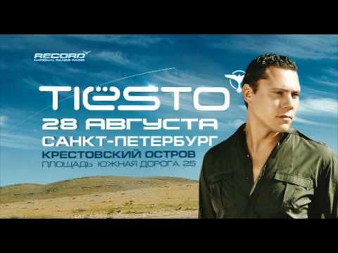 TIESTO Saint-Petersburg 28.08 - Promo   Radio Record