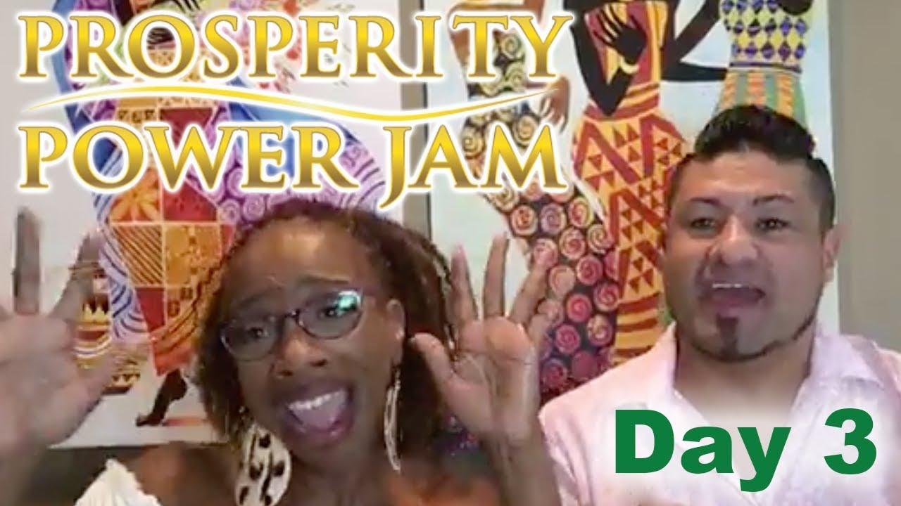 Prosperity Power Jam Day #3