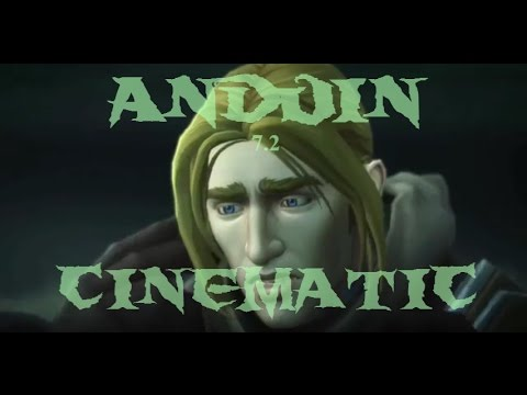 World of Warcraft - Legion - Anduin Cinematic [Patch 7.2]