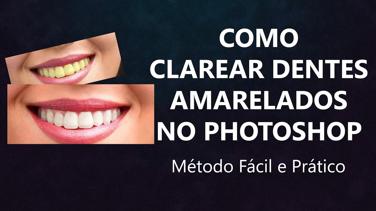 Como Clarear Dentes No Photoshop Metodo Rapido E Facil Youtube