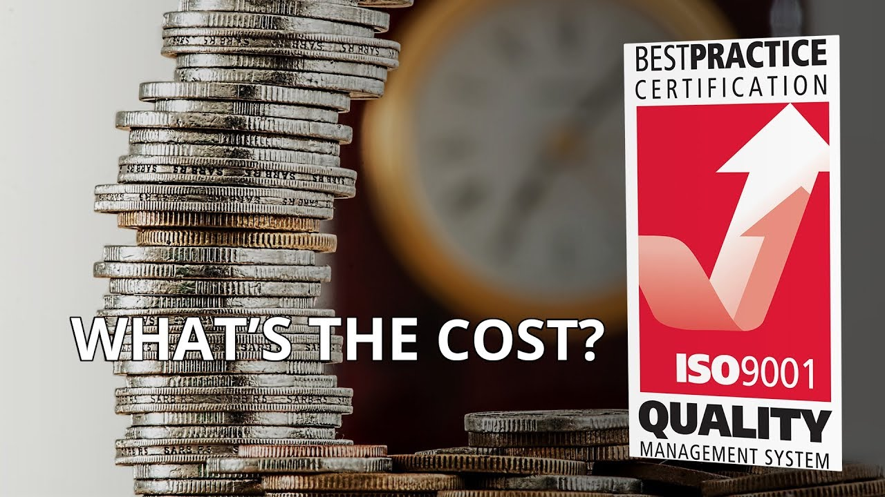 How Much Does It Cost To Get Iso 9001 Certified Youtube