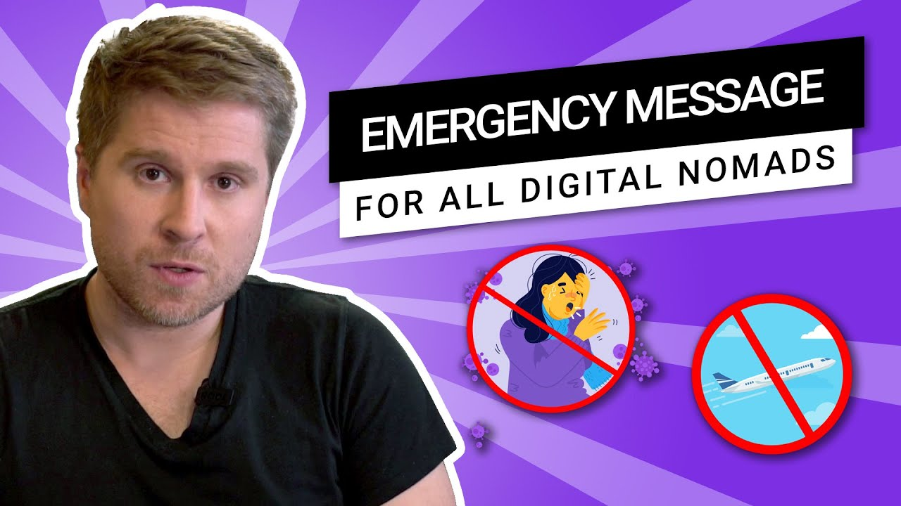 Emergency Message for all Digital Nomads - Covid-19 update - Running Remote - YouTube