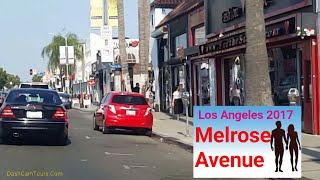 Los Angeles Driving: Melrose Ave. July, 2017. Come to Look for Unique Fashion Stores