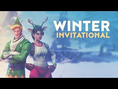 WINTER INVITATIONAL (Fortnite Battle Royale)