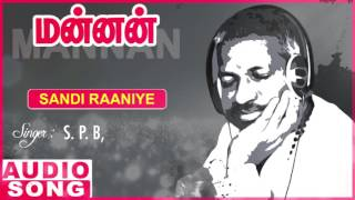 Sandi Raniye Full Song | Mannan Tamil Movie Songs | Rajinikanth | Vijayashanti | SPB | Ilayaraja