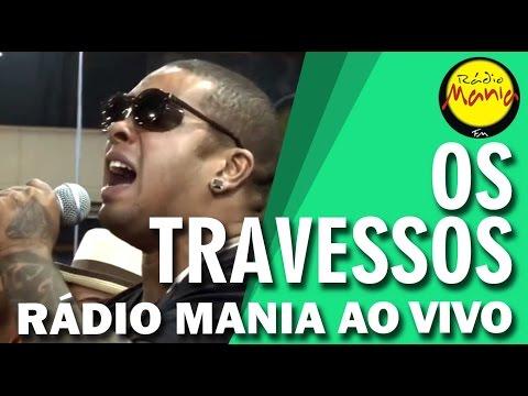 🔴 Radio Mania - Os Travessos - Adivinha  Tô Te Filmando