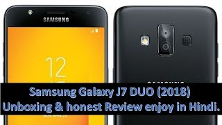 Samsung Galaxy J7 DUO (2018) Unboxing & honest Review enjoy in hindi.