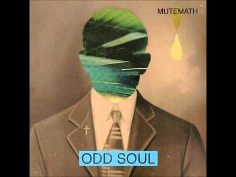 Mute Math - Odd Soul lyrics