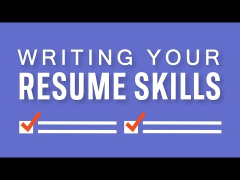 Writing Your Resume Skills Section: Do's And Don'ts