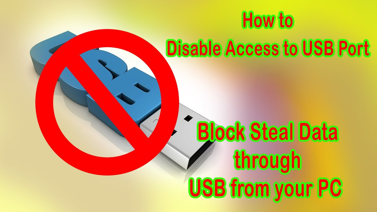How to Block USB Port in windows 10 / 8/ 7 through registry