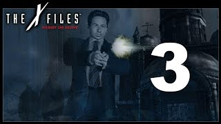 The X-Files: Resist or Serve (Mulder) Part 3