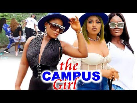 THE CAMPUS GIRLS LIFE STYLE NEW MOVIE SEASON 7u00268 - DESTINY ETIKO  2021 LATEST NIGERIAN MOVIE